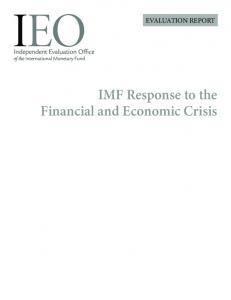 EVALUATION REPORT. IMF Response to the Financial and Economic Crisis