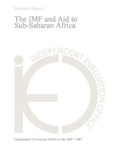 Evaluation Report. The IMF and Aid to Sub Saharan Africa