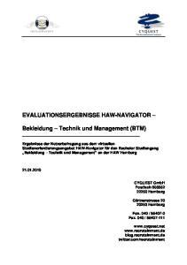 EVALUATIONSERGEBNISSE HAW-NAVIGATOR. Bekleidung Technik und Management (BTM)