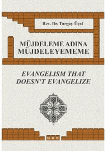 Evangelism That Doesn t Evangelize