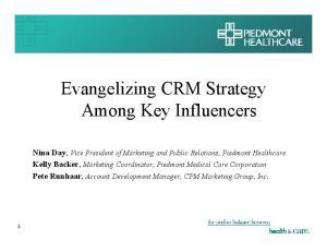 Evangelizing CRM Strategy Among Key Influencers