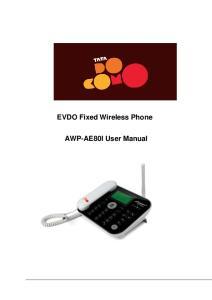 EVDO Fixed Wireless Phone. AWP-AE80I User Manual