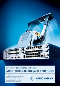 Even more performance on board: MACH 4000 with 10Gigabit ETHERNET