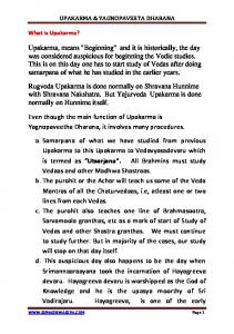 Even though the main function of Upakarma is Yagnopaveetha Dharana, it involves many procedures