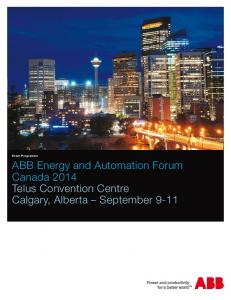 Event Programme. ABB Energy and Automation Forum Canada 2014 Telus Convention Centre Calgary, Alberta September 9-11