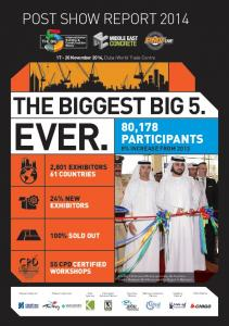 EVER. THE BIGGEST BIG 5. POST SHOW REPORT ,178 PARTICIPANTS 8% INCREASE FROM ,801 EXHIBITORS 61 COUNTRIES 24% NEW EXHIBITORS