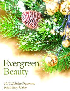 Evergreen Beauty. Everlasting Beautiful Skin