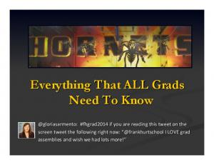 Everything That ALL Grads Need To Know