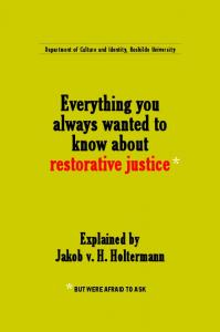 Everything you always wanted to know about restorative justice