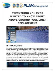 EVERYTHING YOU EVER WANTED TO KNOW ABOUT ABOVE GROUND POOL LINER REPLACEMENT