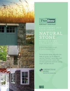 EVERYTHING YOU LOVE ABOUT NATURAL STONE WITHOUT THE HEAVY LIFTING. A Natural Stone Product Brought To You By Connecticut Stone