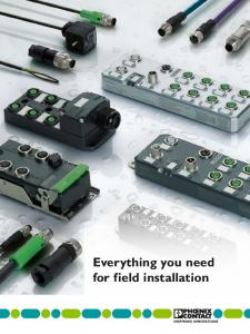 Everything you need for field installation