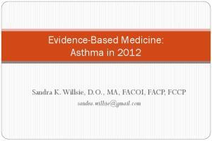 Evidence-Based Medicine: Asthma in 2012