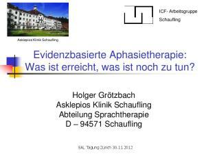 Evidenzbasierte Aphasietherapie: Was ist erreicht, was ist noch zu tun?