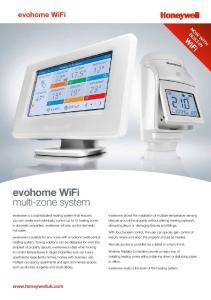 evohome WiFi multi-zone system evohome WiFi  NOW WITH BUILT-IN WiFi