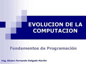 EVOLUCION DE LA COMPUTACION
