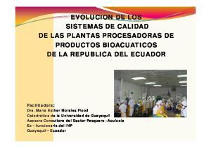 EVOLUCION DE LOS SISTEMAS DE CALIDAD DE LAS PLANTAS PROCESADORAS DE PRODUCTOS BIOACUATICOS DE LA REPUBLICA DEL ECUADOR