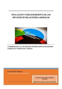 EVOLUCION Y POSICIONAMIENTO DE LOS ESTUDIOS DE RELACIONES LABORALES