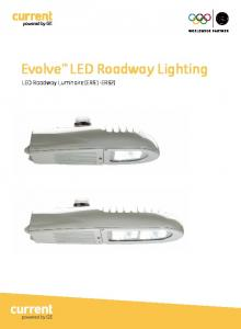 Evolve LED Roadway Lighting. LED Roadway Luminaire (ERS1-ERS2)