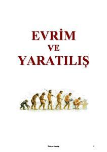 EVRİM VE YARATILIŞ Evrim ve Yaratılış 1