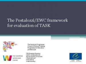 EWC framework for evaluation of TASK