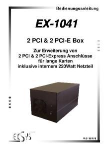 EX PCI & 2 PCI-E