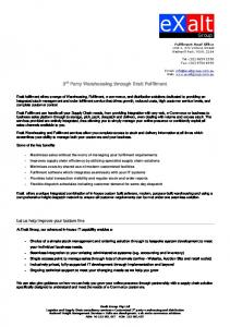 exalt Group 3 rd Party Warehousing through Exalt Fulfilment Let us help improve your bottom line
