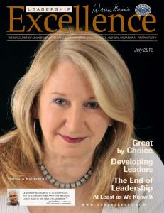 Excellence. Great. Developing Leaders The End of Leadership At Least as We Know It. by Choice. July 2012 LEADERSHIP