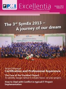 Excellentia. The 3 rd SymEx 2013 A journey of our dream. Certification and Professional Experience