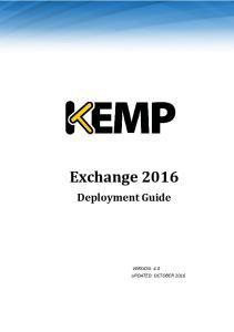 Exchange 2016 Deployment Guide. Exchange Deployment Guide