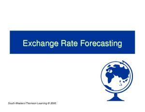 Exchange Rate Forecasting. Exchange Rate Forecasting