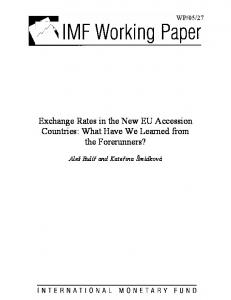 Exchange Rates in the New EU Accession Countries: What Have We Learned from the Forerunners?