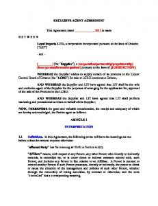 EXCLUSIVE AGENT AGREEMENT. This Agreement dated, 2015 is made