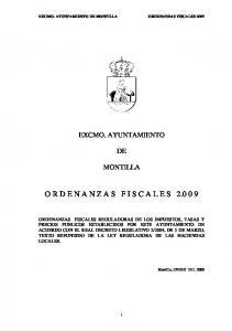 EXCMO. AYUNTAMIENTO DE MONTILLA ORDENANZAS FISCALES 2009 EXCMO. AYUNTAMIENTO MONTILLA