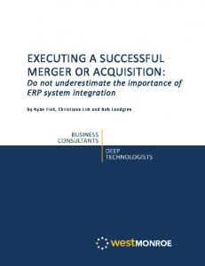 EXECUTING A SUCCESSFUL MERGER OR ACQUISITION: