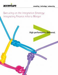 Executing on the Integration Strategy: Integrating Finance After a Merger