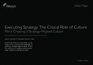 Executing Strategy: The Critical Role of Culture Part I: Creating a Strategy-Aligned Culture