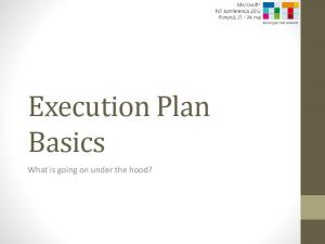 Execution Plan Basics. What is going on under the hood?