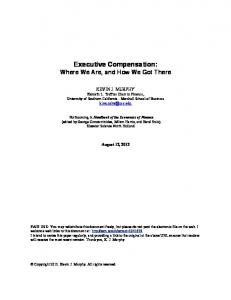 Executive Compensation: Where We Are, and How We Got There