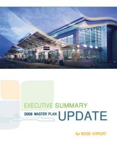 EXECUTIVE SUMMARY 2009 MASTER PLAN UPDATE