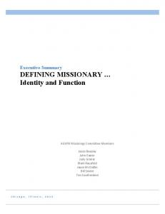 Executive Summary DEFINING MISSIONARY Identity and Function