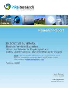 EXECUTIVE SUMMARY: Electric Vehicle Batteries Lithium Ion Batteries for Plug-in Hybrid and Battery Electric Vehicles: Market Analysis and Forecasts