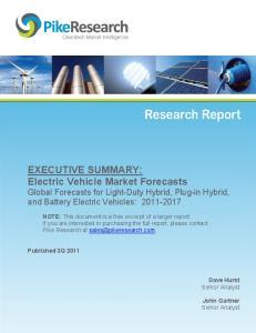 EXECUTIVE SUMMARY: Electric Vehicle Market Forecasts Global Forecasts for Light-Duty Hybrid, Plug-in Hybrid, and Battery Electric Vehicles: