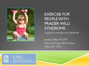 EXERCISE FOR PEOPLE WITH PRADER-WILLI SYNDROME