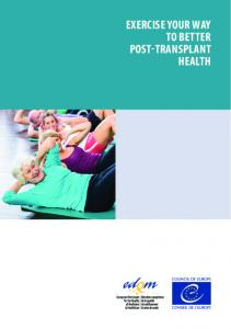 EXERCISE YOUR WAY TO BETTER POST-TRANSPLANT HEALTH