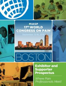 Exhibitor and Supporter Prospectus. Where Pain Professionals Meet!