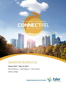 EXHIBITOR PROSPECTUS. Connect 2015 May 3-6, 2015 Marriott Marquis Hyatt Regency Hilton Atlanta Atlanta, Georgia