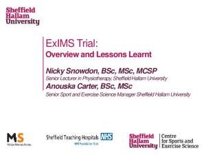 ExIMS Trial: Overview and Lessons Learnt