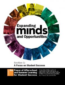 Expanding. and Opportunities. Section 1: A Focus on Student Success the Power of Afterschool and Summer Learning for Student Success