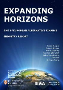 EXPANDING HORIZONS. THE 3 rd EUROPEAN ALTERNATIVE FINANCE INDUSTRY REPORT